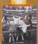 Cover of: Woolly sheep and hungry goats | Allan Fowler