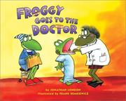 Cover of: Froggy goes to the doctor by Jonathan London