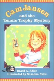 Cover of: Cam Jansen and the tennis trophy mystery by David A. Adler