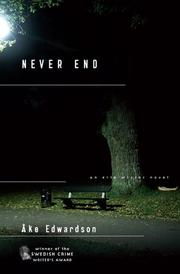 Cover of: Never End (Chief Inspector Erik Winter Novels) | Åke Edwardson