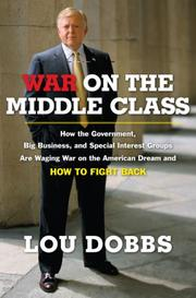 Cover of: War on the Middle Class | Lou Dobbs
