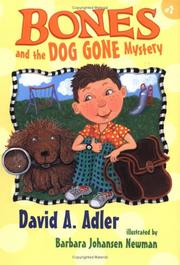 Cover of: Bones and the dog gone mystery by David A. Adler