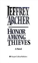 Cover of: Honor among thieves | Jeffrey Archer