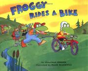 Cover of: Froggy rides a bike by Jonathan London