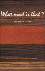 Cover of: What wood is that? | Herbert L. Edlin