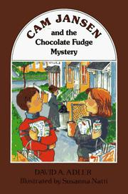 Cover of: Cam Jansen and the chocolate fudge mystery | David A. Adler