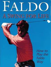 Cover of: A swing for life by Nick Faldo