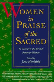 Cover of: Women in Praise of the Sacred | Jane Hirshfield