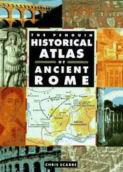 Cover of: Historical Atlas of Ancient Rome, The Penguin (Hist Atlas) | Chris Scarre