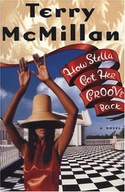 Cover of: How Stella got her groove back by Terry McMillan