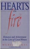 Cover of: Hearts on fire | Muriel James