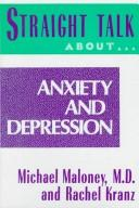 Cover of: Straight talk about anxiety and depression | Mike Maloney