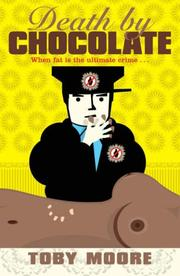 Cover of: Death by Chocolate | Toby Moore