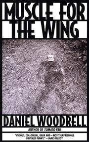 Cover of: Muscle for the wing | Daniel Woodrell