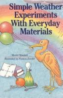 Cover of: Simple weather experiments with everyday materials by Muriel Mandell