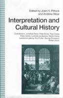 Cover of: Interpretation and cultural history | Joan H. Pittock
