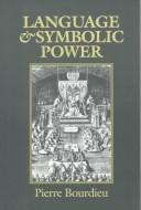 Cover of: Language and symbolic power by Pierre Bourdieu