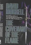 Cover of: The covenant of the flame | David Morrell