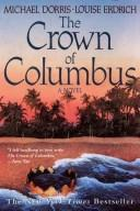Cover of: The crown of Columbus by Michael Dorris