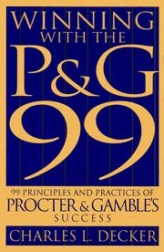 Cover of: Winning with the P&G 99 | Charles L. Decker