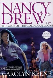 Cover of: The clue of the gold doubloons | Carolyn Keene