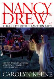 Cover of: The ghost of the lantern lady | Carolyn Keene