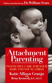 Cover of: Attachment parenting | Katie Allison Granju