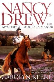 Cover of: Mystery at Moorsea Manor by Carolyn Keene