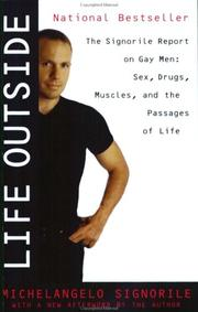 Cover of: Life Outside - The Signorile Report on Gay Men | Michelangelo Signorile
