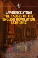 Cover of: The causes of the English Revolution, 1529-1642 by Lawrence Stone