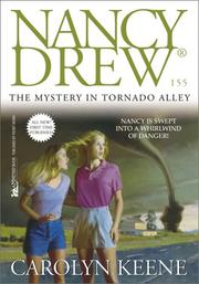 Cover of: The mystery in Tornado Alley | Carolyn Keene