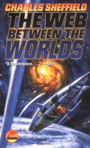 Cover of: The web between the worlds | Charles Sheffield