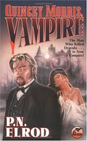 Cover of: Quincey Morris, vampire | P. N. Elrod