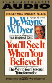 Cover of: You'll See It When You Believe It by Dr. Wayne W. Dyer