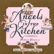 Cover of: Angels in the kitchen by Patricia Corrigan