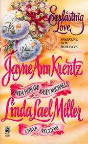 Cover of: Everlasting Love by Carla Neggers, Jayne Ann Krentz, Linda Howard, Linda Lael Miller, Kasey Michaels