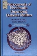Cover of: Pathogenesis of non-insulin dependent diabetes mellitus |