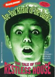 The TALE OF THE RESTLESS HOUSE (ARE YOU AFRAID OF THE DARK 3)