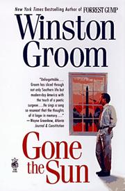 Cover of: Gone the sun | Winston Groom