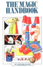 Cover of: The magic handbook by Peter Eldin