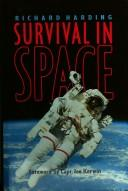 Cover of: Survival in space by Richard M. Harding