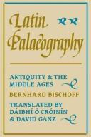 Cover of: Latin palaeography | Bernhard Bischoff