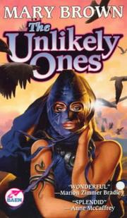 Cover of: The unlikely ones by Mary Brown