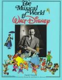 Cover of: The musical world of Walt Disney by David Tietyen
