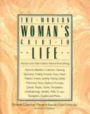 Cover of: The modern woman's guide to life by Chapman, Elizabeth