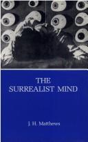 Cover of: The surrealist mind by J. H. Matthews
