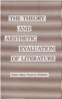 Cover of: The theory and aesthetic evaluation of literature by Mary Francis Slattery