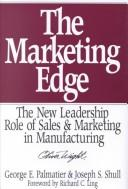 Cover of: The marketing edge by George E. Palmatier