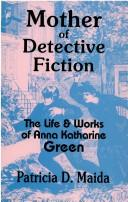 Cover of: Mother of detective fiction by Patricia D. Maida