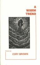 Cover of: A warm trend | Cory Brown